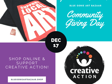 Community Giving Day for Creative Action: 12/17