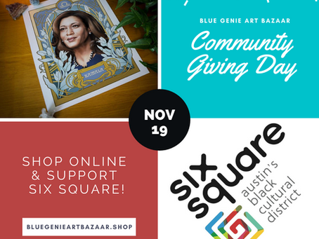 Community Giving Day for Six Square: 11/19