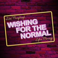 Wishin For The Normal Luke Murgatroyd