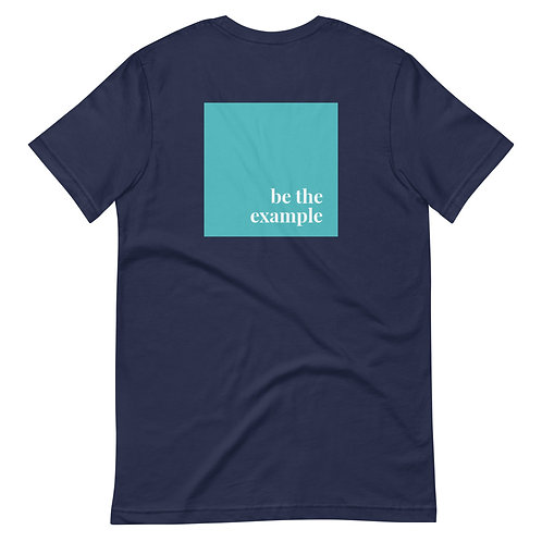 Be The Example T-Shirt