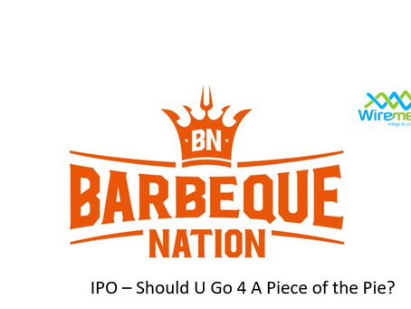 Barbeque Nation IPO - Should U Go 4 A Piece Of The Pie?