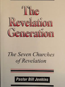 7 churches of revelation, pastor bill jenkins, the end times, destinyland christain center, church of acts, bill jenkins, the prophtiec almanac, senior pastor