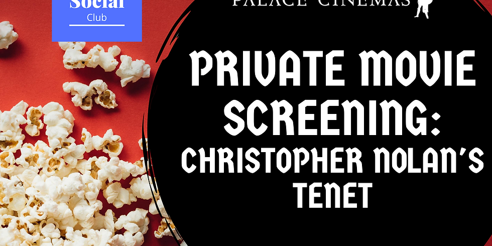 Private Movie Screening - Tenet