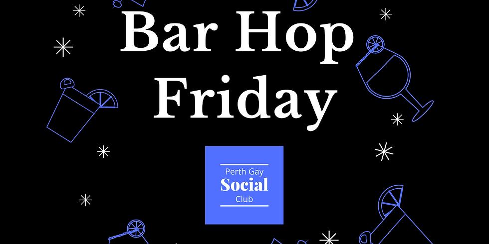 Bar Hop Friday June