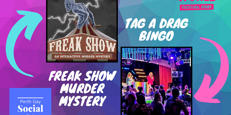 DOUBLE FEATURE: Freakshow Murder Mystery / Tag A Drag