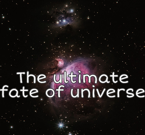 What is the ultimate fate of universe?