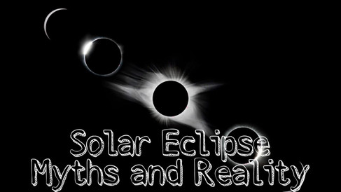Eclipse- Myths and reality