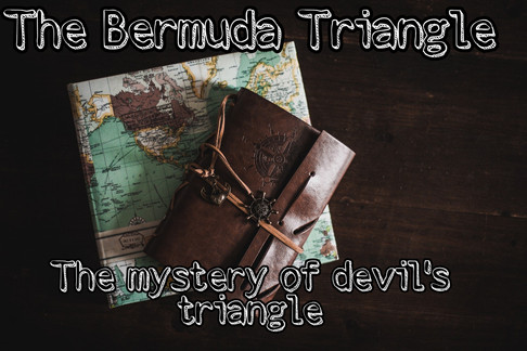 The Bermuda Triangle: Mysterious sea at our backdoor-Revealed