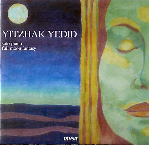 Yitzhak Yedid: Full Moon Fantasy