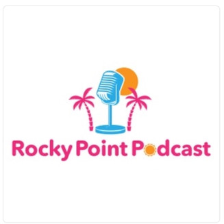 Introducing the Rocky Point Podcast!