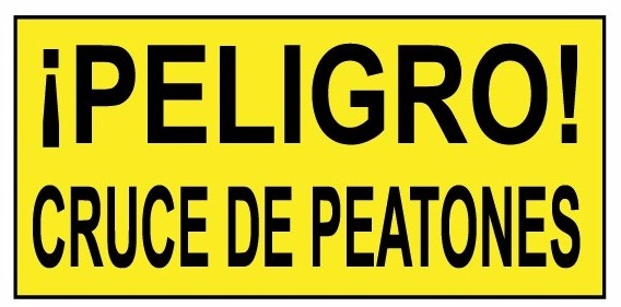 Danger! Pedestrian Crossing