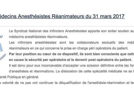 Le Syndicat des Infirmiers Anesthésistes apporte son soutien aux Anesthésistes-Réanimateurs.