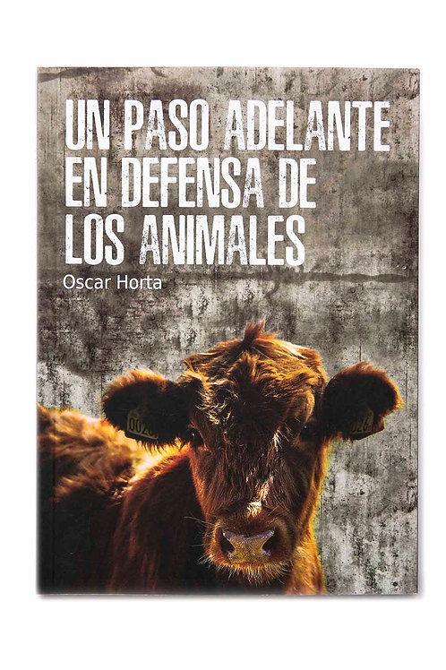 Un paso adelante en defensa de los animales - Oscar Horta