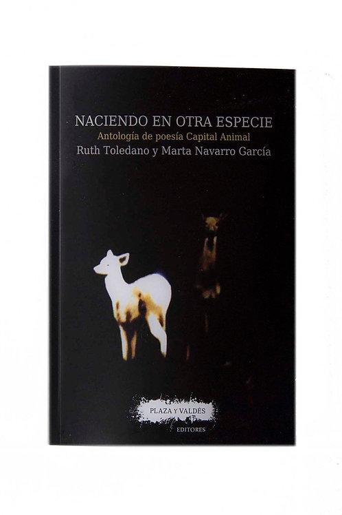 Naciendo en otra especie - Ruth Toledano y Marta Navarro García