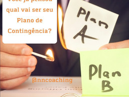 Você tem um plano B?