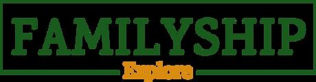 FamilyShip-Explore.png