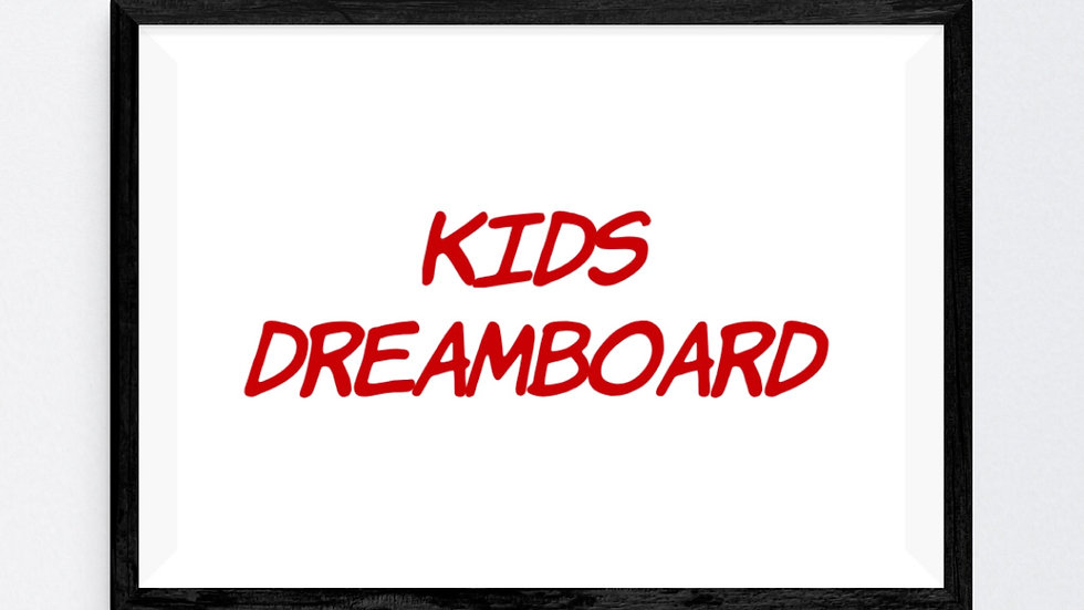 Kids Empowered Dreamboard