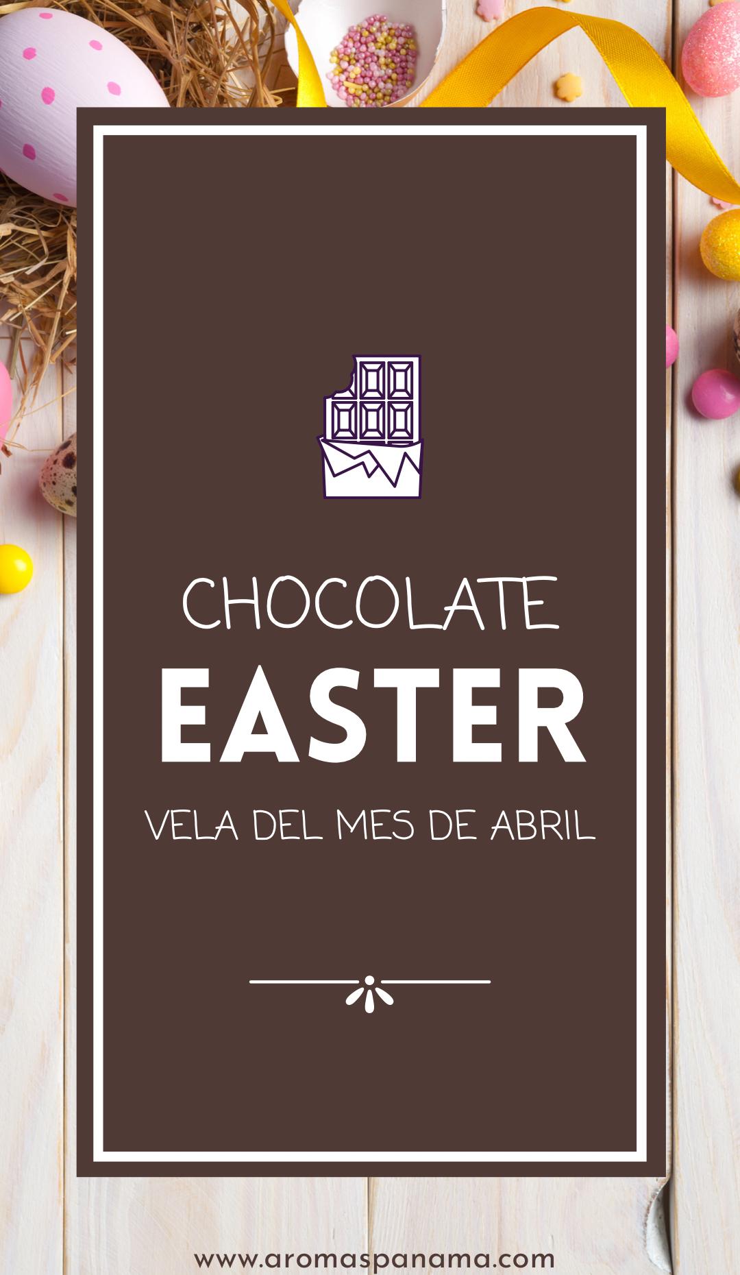 Vela del Mes, Chocolate