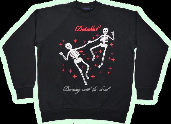 Dancing with the dead Sweatshirt