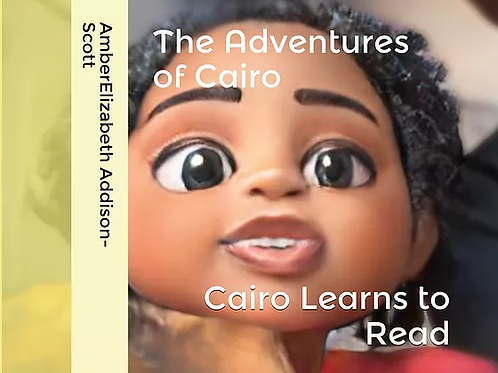 The Adventures of Cairo: Cairo Learns to Read!