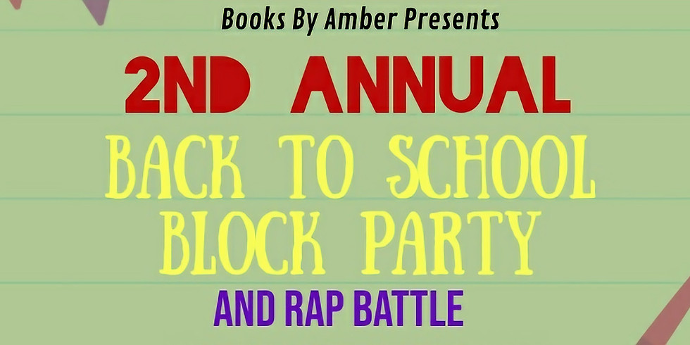 2nd Annual Back to School Block Party and Rap Battle