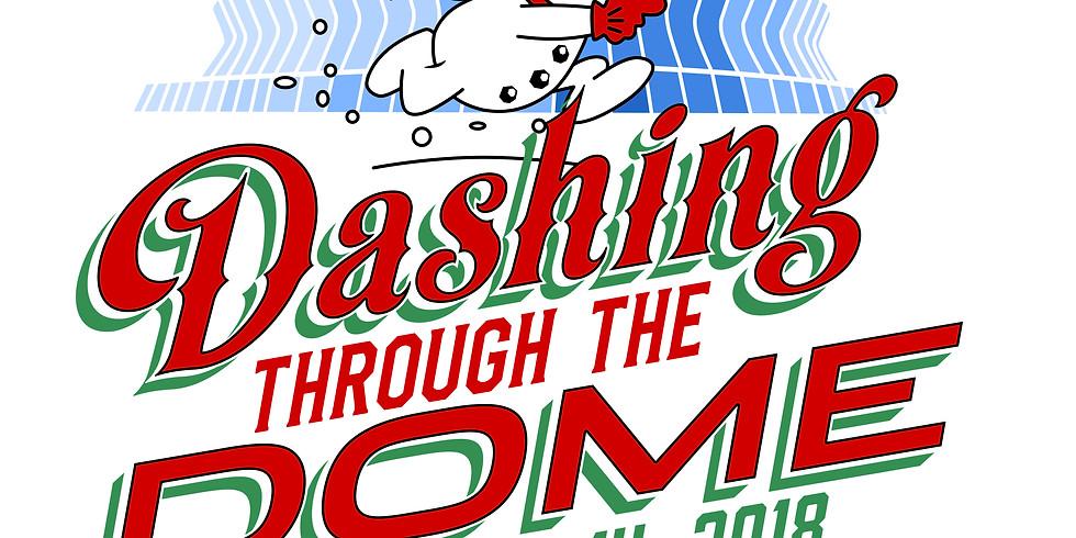 Dashing Through the Dome