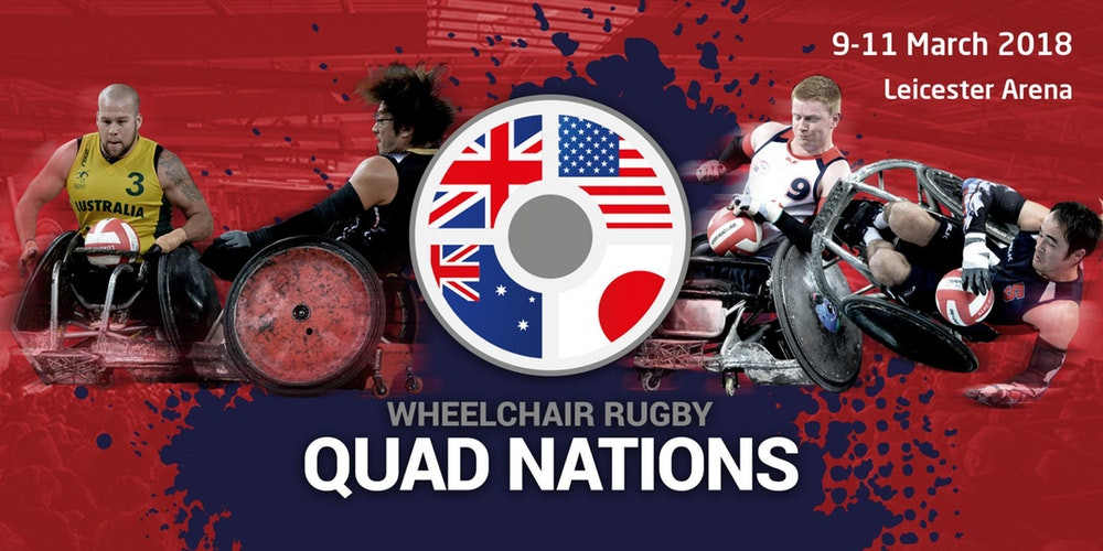 The Wheelchair Rugby Quad Nations tournament will take place 9th – 11th March 2018 at the Leicester Arena with daytime and evening sessions over 3 days.