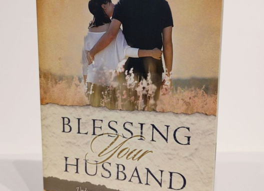 [Pre-loved] Blessing Your Husband: Understanding and Affirming Your Man