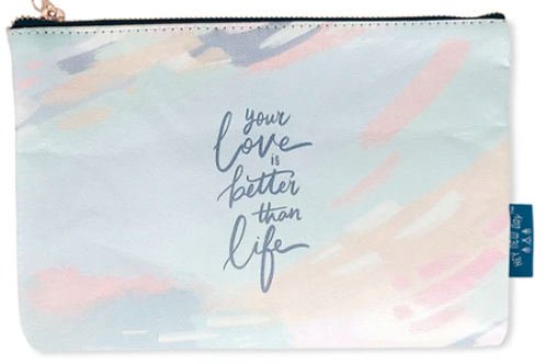 Your Love Is Better Than Life - Pouch