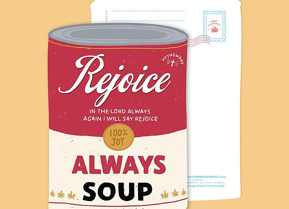 Rejoice Always Soup (LOVE SUPERMARKET Card)