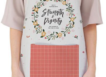 Strength And Dignity {Apron}
