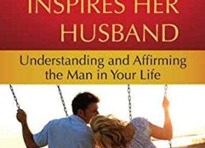 When a Women Inspires her Husband