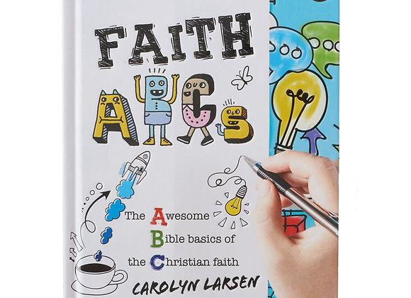 FAITH ABC's: The Awesome Bible Basics of the Christian