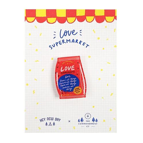 Love Chocolate Pin (Love Supermarket)