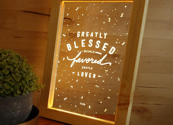Greatly Blessed Highly Favoured Deeply Loved {Night Light}