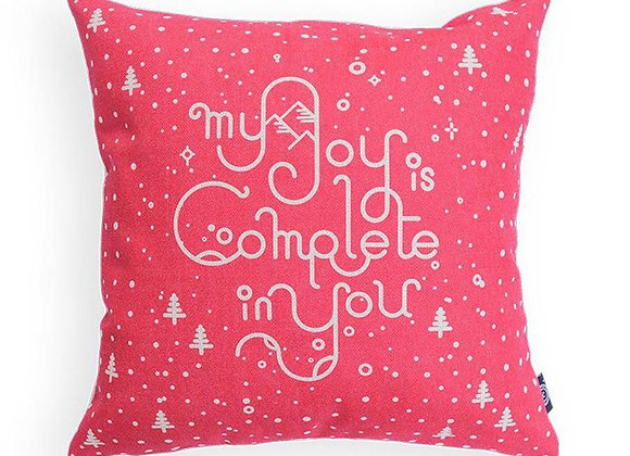 My Joy is Complete in You (Cushion Cover)
