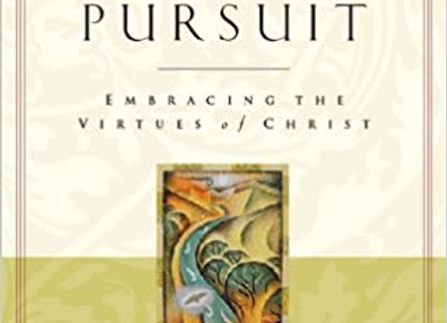 The Glorious Pursuit: Embracing the Virtues of Christ (Pilgrimage Growth Guide)
