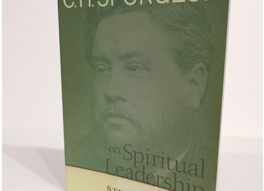 [Pre-loved] C.H. Spurgeon on Spiritual Leadership