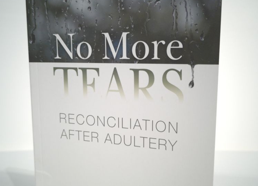 [Pre-loved] No More Tears- Reconciliation After Adultery