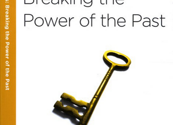 40 Minute Bible Studies: Forgiveness: Breaking the Power of the Past