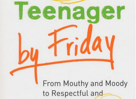 Have a New Teenager by Friday