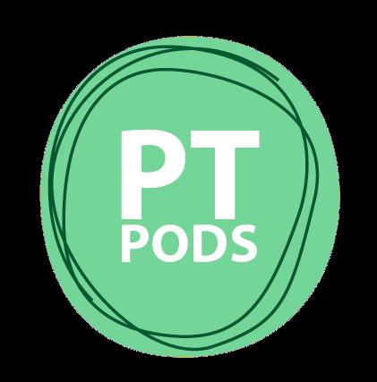 PT Pods