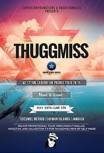 ThuggMiss PromoTour