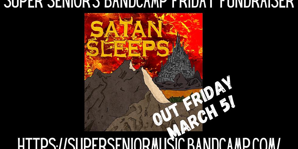 Super Senior's Bandcamp Friday Fundraiser!