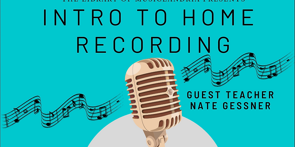 Intro to Home Recording Workshop