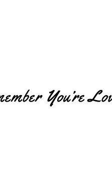 Remember You're Loved