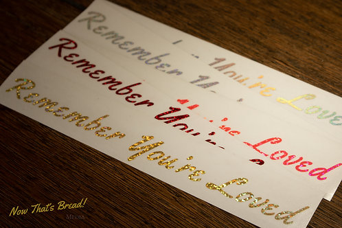 Remember You're Loved Decal