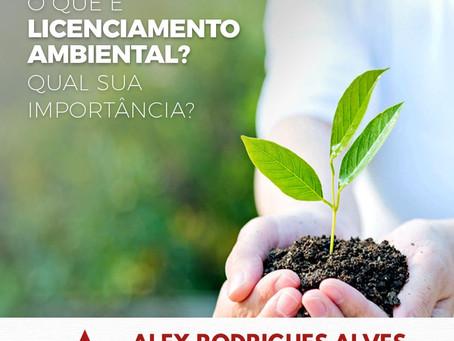 O que é licenciamento ambiental? Qual sua importância?