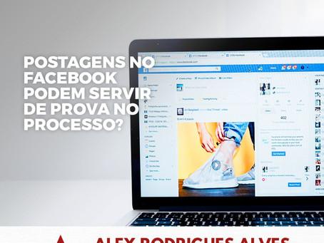 Postagens no Facebook podem servir de prova no processo?