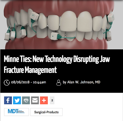 Surgical Products: Minne Ties- New Technology Disrupting Jaw Fracture Management